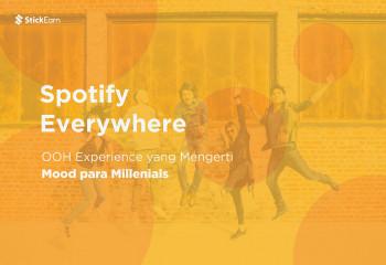Spotify Everywhere: OOH Experience yang Mengerti Mood para milenial