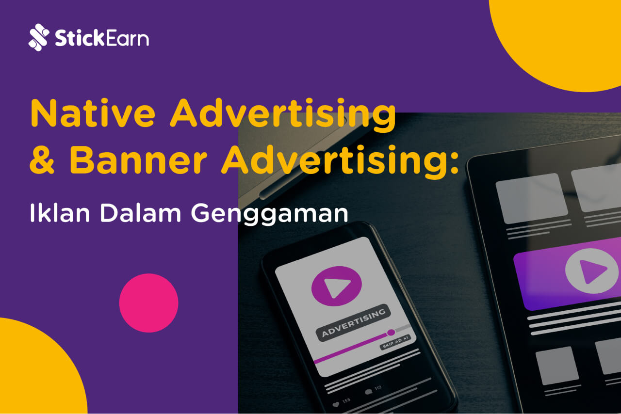 Mengenal Native Advertising dan Banner Advertising